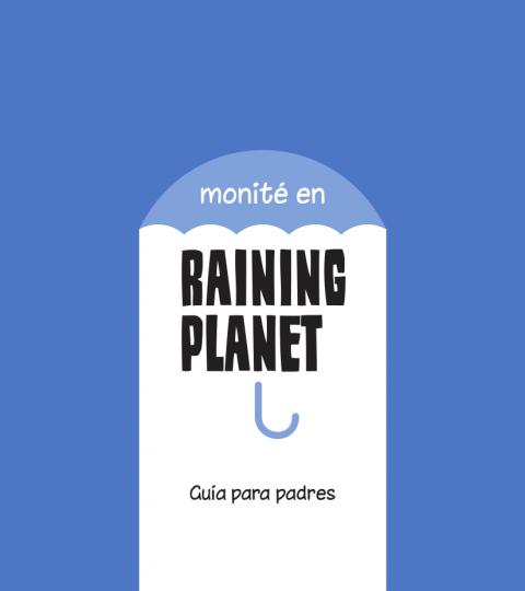 Guía Para Padres Raining Planet (formato Electrónico)